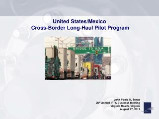 United States/Mexico  Cross-Border Long-Haul Pilot Program
