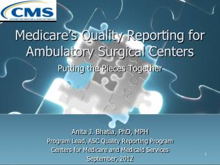 Medicare�s Quality Reporting for Ambulatory Surgical Centers