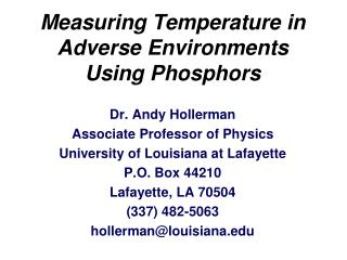 Measuring Temperature in Adverse Environments Using Phosphors