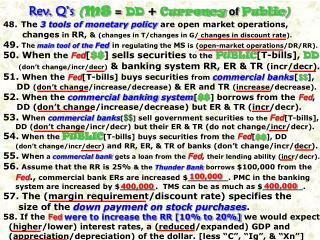 Rev. Q's ( MS = DD + Currency of Public )