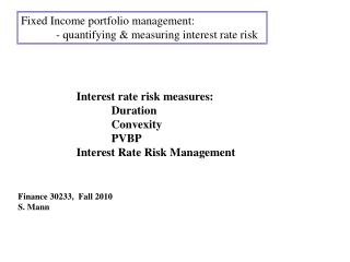 Fixed Income portfolio management: 	- quantifying & measuring interest rate risk