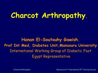 Charcot Arthropathy .