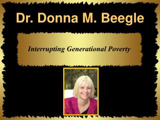 Dr. Donna M. Beegle