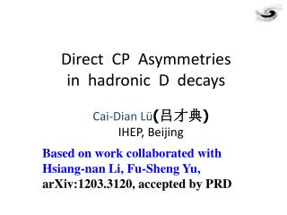 Direct  CP  Asymmetries  in  hadronic  D  decays