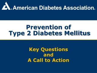 Prevention of  Type 2 Diabetes Mellitus