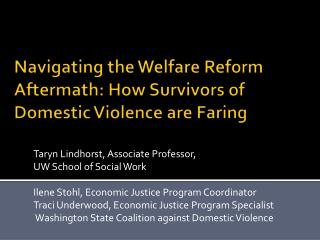 Navigating the Welfare Reform Aftermath: How Survivors of Domestic Violence are Faring