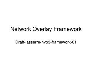 Network Overlay Framework