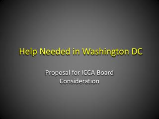 Help Needed in Washington DC