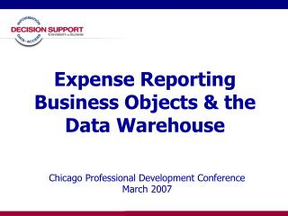 Expense Reporting Business Objects & the Data Warehouse