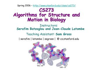 CS273 Algorithms for Structure and Motion in Biology