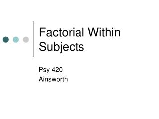 Factorial Within Subjects