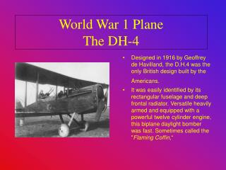 World War 1 Plane The DH-4
