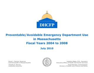 Preventable/Avoidable Emergency Department Use  in Massachusetts Fiscal Years 2004 to 2008