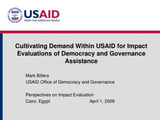 Cultivating Demand Within USAID for Impact Evaluations of Democracy and Governance Assistance