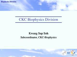 CKC Biophysics Division