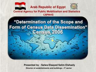 """""""Determination of the Scope and Form of Census Data Dissemination"""""""