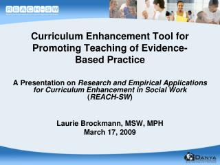 Curriculum Enhancement Tool for Promoting Teaching of Evidence-Based Practice