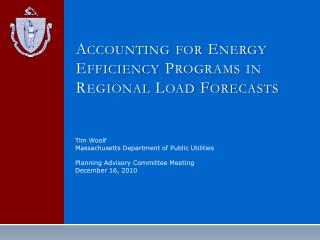 Accounting for Energy Efficiency Programs in Regional Load Forecasts