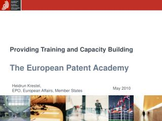 Providing Training and Capacity Building  The European Patent Academy