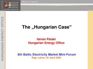 "The ""Hungarian Case """