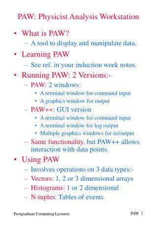 PAW: Physicist Analysis Workstation