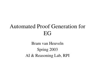 Automated Proof Generation for EG