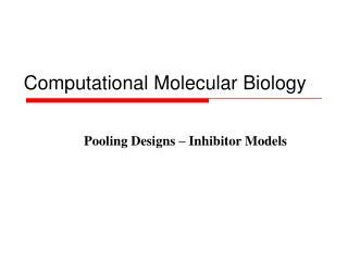 Computational Molecular Biology