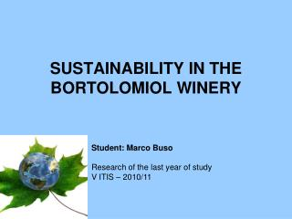 SUSTAINABILITY IN THE BORTOLOMIOL WINERY