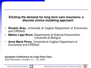 Eliciting the demand for long term care insurance: a discrete choice modeling approach