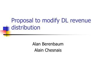 Proposal to modify DL revenue distribution