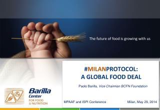 Paolo Barilla,  Vice Chairman BCFN Foundation