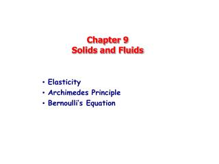 Chapter 9 Solids and Fluids
