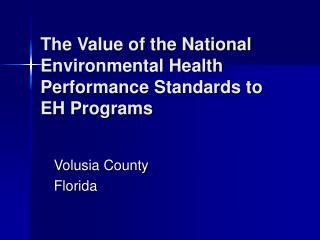 The Value of the National Environmental Health Performance Standards to EH Programs