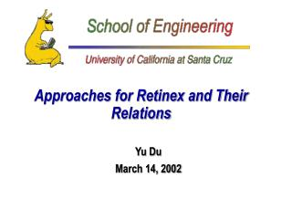 Approaches for Retinex and Their Relations