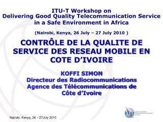 CONTRÔLE DE LA QUALITE DE SERVICE DES RESEAU MOBILE EN COTE D'IVOIRE