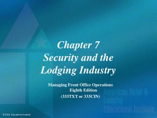 Chapter 7 Security and the  Lodging Industry