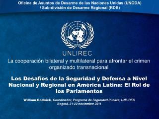 La cooperaci�n bilateral y multilateral para afrontar el crimen organizado transnacional