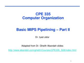 CPE 335  Computer Organization  Basic MIPS Pipelining – Part II