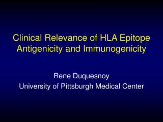 Clinical Relevance of HLA Epitope Antigenicity and Immunogenicity