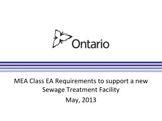 MEA Class EA Requirements to support a new Sewage Treatment Facility May, 2013