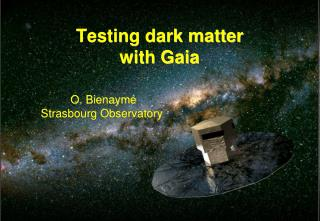 Testing dark matter with Gaia