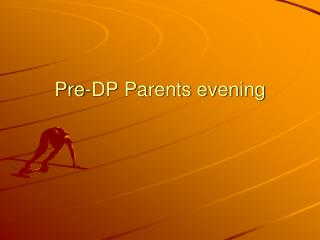 Pre-DP Parents evening