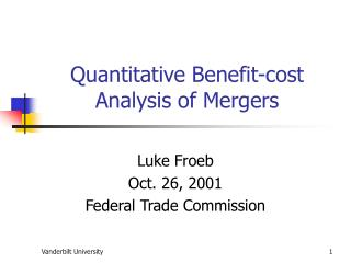 Quantitative Benefit-cost Analysis of Mergers