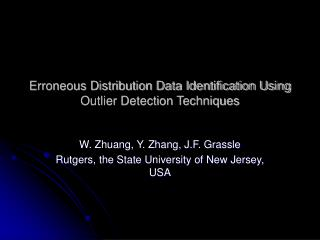 Erroneous Distribution Data Identification Using Outlier Detection Techniques