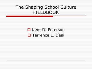 The Shaping School Culture FIELDBOOK