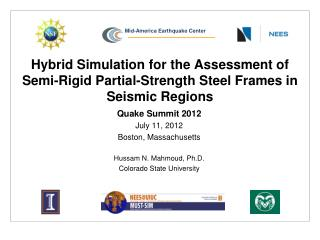 Quake Summit 2012 July 11, 2012 Boston, Massachusetts Hussam N. Mahmoud, Ph.D.