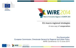 EU macro-regional strategies  A new way of  cooperation