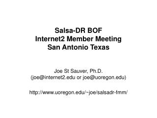 Salsa-DR BOF Internet2 Member Meeting San Antonio Texas
