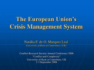 The European Union's  Crisis Management System