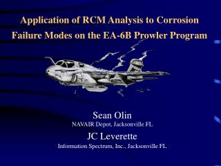Application of RCM Analysis to Corrosion Failure Modes on the EA-6B Prowler Program